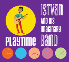 Istvan and His Imaginary Band - Playtime