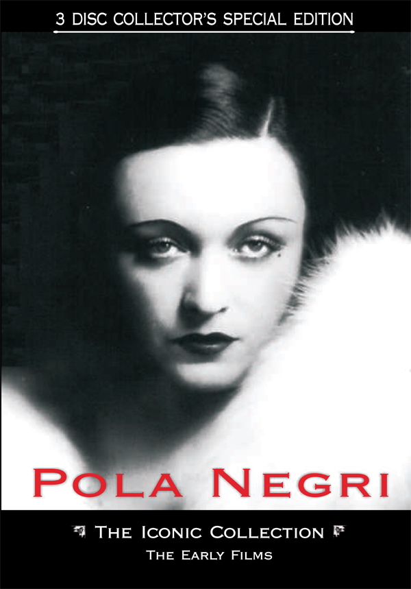 Pola Negri Iconic Collection The Early Films