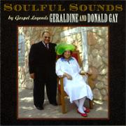 "Geraldine and Donald Gay ""Soulful Sounds"""