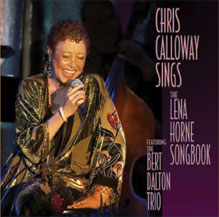 "Featured recording ""Chris Calloway Sings The Lena Horn Songbook"""